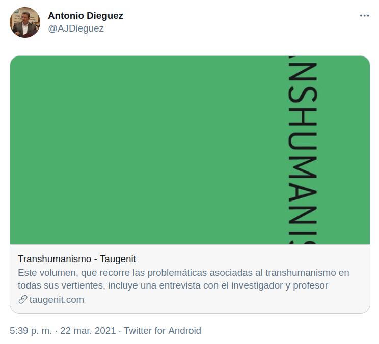 AJDieguez sobre Transhumaniso en Taugenit